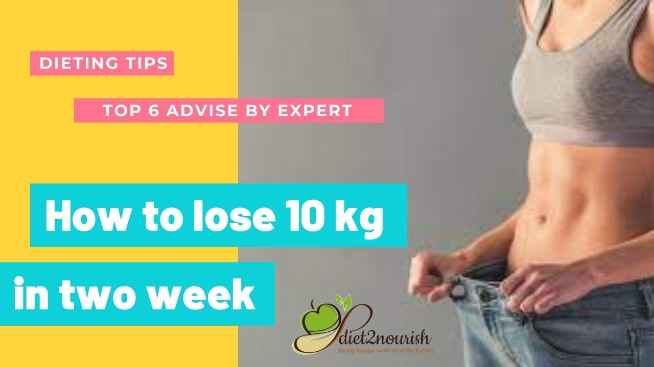 how-to-lose-10kg-in-2-weeks